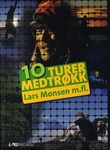 """""""10 turer med trøkk"""" av Lars Monsen"""