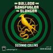 """""""En ballade om sangfugler og slanger"""" av Suzanne Collins"""