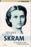 """""""Den unge Amalie Skram - et portrett fra det nittende århundre"""" av Liv Køltzow"""