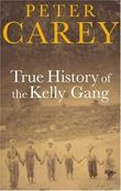 """""""True History of the Kelly Gang"""" av Peter Carey"""