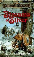 """Streams of Silver  "" av R.A. Salvatore"