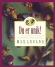 """""""Du er unik!"""" av Max Lucado"""