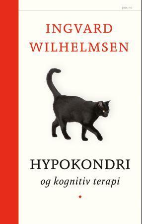 """""""Hypokondri - og kognitiv terapi"""" av Ingvard Wilhelmsen"""
