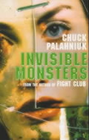 """Invisible monsters"" av Chuck Palahniuk"