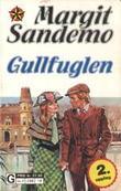 """""""Gullfuglen"""" av Margit Sandemo"""