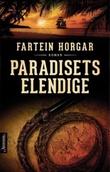 """""""Paradisets elendige - roman"""" av Fartein Horgar"""