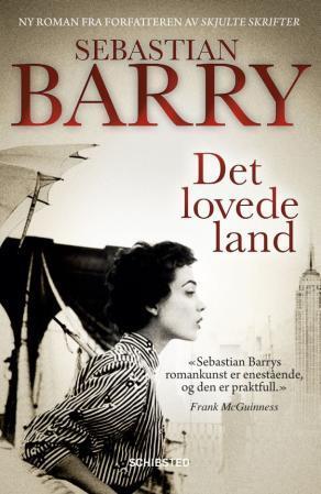 """""""Det lovede land"""" av Sebastian Barry"""