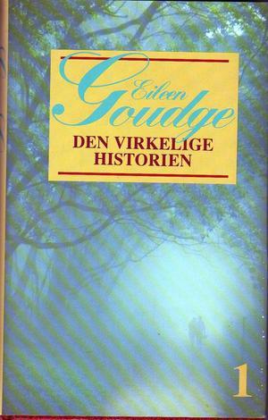 """""""Den virkelige historien 1"""" av Eileen Goudge"""