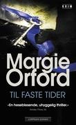 """""""Til faste tider"""" av Margie Orford"""