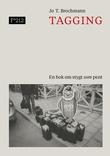 """Tagging en bok om stygt som pent"" av Jo T. Brochmann"
