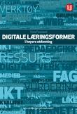 """""""Digitale læringsformer i høyere utdanning"""" av Trine Fossland"""