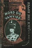 """""""Mord og vanvidd - prinsen som var Jack the Ripper"""" av David Abrahamsen"""