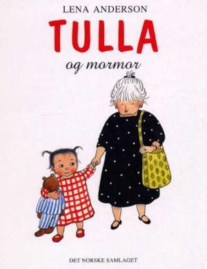 """""""Tulla og mormor"""" av Lena Anderson"""