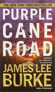 """Purple Cane Road (Dave Robicheaux Mysteries)"" av James Lee Burke"
