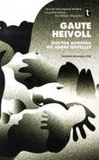 """""""Doktor Gordeau og andre noveller - noveller"""" av Gaute Heivoll"""