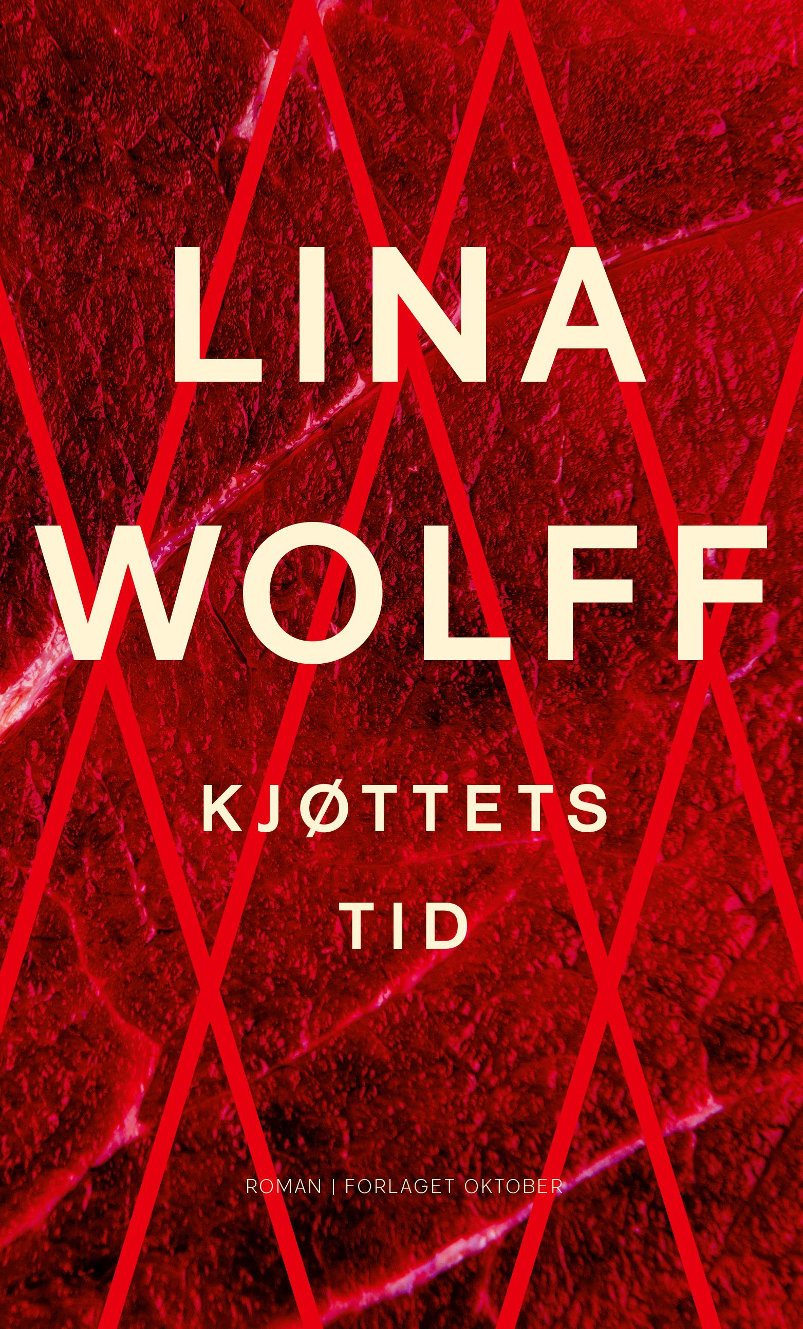 """""""Kjøttets tid - roman"""" av Lina Wolff"""
