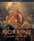 """""""Norrøne guder og myter"""" av Lars Magnar Enoksen"""