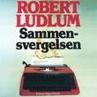 """""""Sammensvergelsen"""" av Robert Ludlum"""