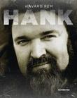 """""""Hank"""" av Håvard Rem"""