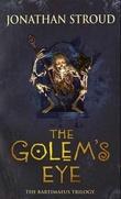 """""""The Golem's eye - the Bartimaeus trilogy"""" av Jonathan Stroud"""