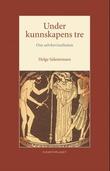 """""""Under kunnskapens tre - om selvbevisstheten"""" av Helge Salemonsen"""