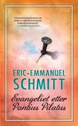 """Evangeliet etter Pontius Pilatus"" av Eric-Emmanuel Schmitt"