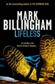 """Lifeless"" av Mark Billingham"