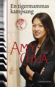 """""""En tigermammas kampsang"""" av Amy Chua"""