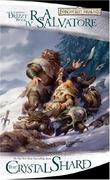 """""""The Crystal Shard The Icewind Dale Trilogy, Part 1 (Forgotten Realms"""" av R.A. Salvatore"""