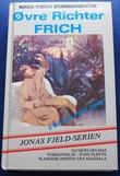 """""""Jaques Delmas forbannelse ; Pans fløyte ; Slangeblomsten fra Magdala"""" av Øvre Richter Frich"""