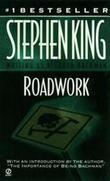 """""""Roadwork"""" av Stephen King"""
