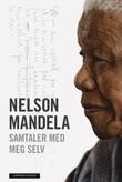 """""""Samtaler med meg selv"""" av Nelson Mandela"""