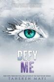 """Defy me"" av Tahereh Mafi"
