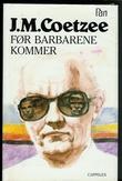 """""""Før barbarene kommer"""" av John M. Coetzee"""