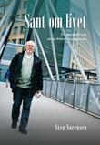"""""""Sant om livet - en biografi om Jens-Petter Jørgensen"""" av Sten Sørensen"""