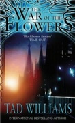 """The war of the flowers"" av Tad Williams"