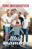 """""""Alltid mamma - livet med Team Ingebrigtsen"""" av Tone Ingebrigtsen"""