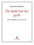 """""""De døde har det godt - åtte fortellinger om Varg Veum"""" av Gunnar Staalesen"""