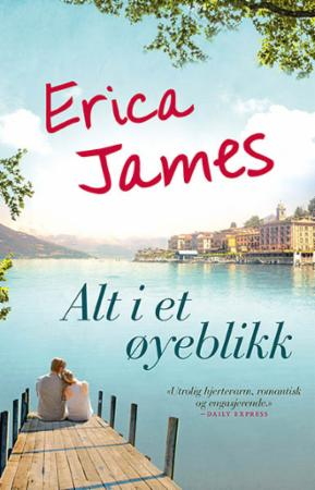 """""""Alt i et øyeblikk"""" av Erica James"""