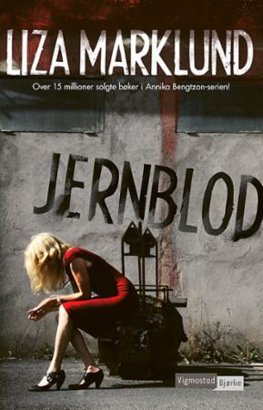 """Jernblod"" av Liza Marklund"