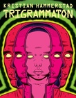 """""""Trigrammaton"""" av Kristian Hammerstad"""