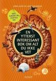 """""""En ytterst interessant bok om alt du ikke vet"""" av John Lloyd"""