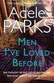 """""""Men I've loved before"""" av Adele Parks"""