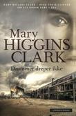 """""""Drømmer dreper ikke"""" av Mary Higgins Clark"""