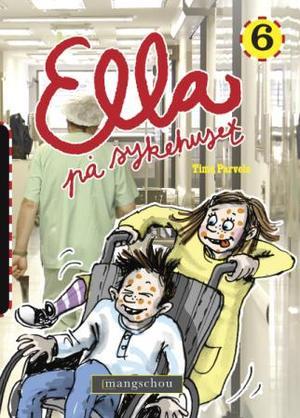 """""""Ella på sykehuset"""" av Timo Parvela"""