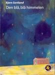 """""""Den blå, blå himmelen"""" av Bjørn Sortland"""