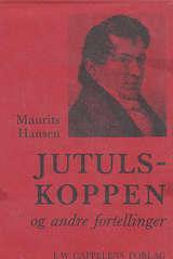 """""""Jutulskoppen og andre fortellinger"""" av Maurits Christopher Hansen"""