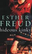 """Hideous Kinky"" av Esther Freud"