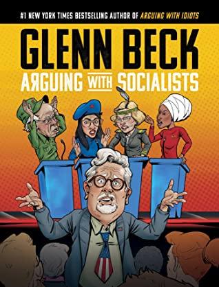 """""""Arguing with Socialists"""" av Glenn Beck"""