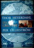 """""""Ingen grenser"""" av Thor Heyerdahl"""